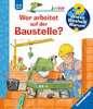 Wer arbeitet auf der Baustelle? Kinderbücher;Wieso? Weshalb? Warum? - Ravensburger