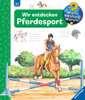 Wir entdecken Pferdesport Kinderbücher;Wieso? Weshalb? Warum? - Ravensburger