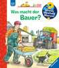 Was macht der Bauer? Kinderbücher;Wieso? Weshalb? Warum? - Ravensburger