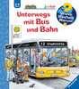 Unterwegs mit Bus und Bahn Kinderbücher;Wieso? Weshalb? Warum? - Ravensburger