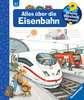 Alles über die Eisenbahn Kinderbücher;Wieso? Weshalb? Warum? - Ravensburger