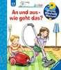 An und aus - wie geht das? Kinderbücher;Wieso? Weshalb? Warum? - Ravensburger