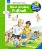 Rund um den Fußball Kinderbücher;Wieso? Weshalb? Warum? - Ravensburger