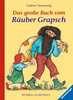 Das große Buch vom Räuber Grapsch Kinderbücher;Bilderbücher und Vorlesebücher - Ravensburger