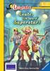 Leute, ich werd  Superstar! Kinderbücher;Erstlesebücher - Ravensburger