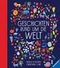 Geschichten rund um die Welt Kinderbücher;Bilderbücher und Vorlesebücher - Ravensburger