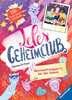 Leles Geheimclub, Band 2: Übernachtungsparty bei den Queens Kinderbücher;Kinderliteratur - Ravensburger