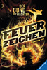 Der Bund der Wächter, Band 1: Feuerzeichen Bücher;Kinderbücher - Ravensburger
