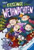Die Fieslinge feiern Weihnachten Bücher;Kinderbücher - Ravensburger