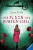 Die Fluch-Trilogie, Band 3: Der Fluch von Burton Hall Bücher;Jugendbücher - Ravensburger