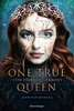 One True Queen, Band 1: Von Sternen gekrönt Jugendbücher;Liebesromane - Ravensburger