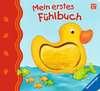 Mein erstes Fühlbuch Kinderbücher;Babybücher und Pappbilderbücher - Ravensburger