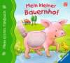Mein erstes Fühlbuch: Mein kleiner Bauernhof Kinderbücher;Babybücher und Pappbilderbücher - Ravensburger