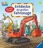 Entdecke die großen Fahrzeuge Baby und Kleinkind;Bücher - Ravensburger