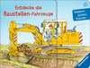 Entdecke die Baustellen-Fahrzeuge Kinderbücher;Babybücher und Pappbilderbücher - Ravensburger