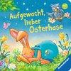 Aufgewacht, lieber Osterhase Kinderbücher;Babybücher und Pappbilderbücher - Ravensburger