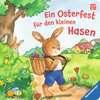 Ein Osterfest für den kleinen Hasen Kinderbücher;Babybücher und Pappbilderbücher - Ravensburger