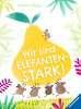 Wir sind elefantenstark! Kinderbücher;Bilderbücher und Vorlesebücher - Ravensburger
