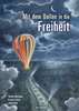 Mit dem Ballon in die Freiheit Kinderbücher;Bilderbücher und Vorlesebücher - Ravensburger