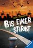Bis einer stirbt Jugendbücher;Abenteuerbücher - Ravensburger
