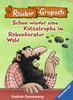 Räuber Grapsch: Schon wieder eine Katastrophe im Rabenhorster Wald (Band 13) Kinderbücher;Kinderliteratur - Ravensburger