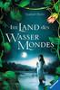 Im Land des Wassermondes Jugendbücher;Fantasy und Science-Fiction - Ravensburger