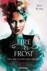 Fire & Frost, Band 3: Von der Dunkelheit geliebt Jugendbücher;Fantasy und Science-Fiction - Ravensburger