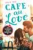 Café au Love. Ein Sommer in den Hamptons Jugendbücher;Liebesromane - Ravensburger