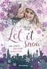 Let It Snow. Eine Winter-Lovestory in New York Jugendbücher;Liebesromane - Ravensburger