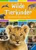 Wilde Tierkinder Kinderbücher;Kindersachbücher - Ravensburger
