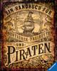 Ein Handbuch für Abenteurer, Freibeuter und Piraten Bücher;Kindersachbücher - Ravensburger