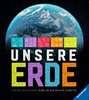 Unsere Erde Bücher;Kindersachbücher - Ravensburger