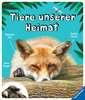 Tiere unserer Heimat Kinderbücher;Kindersachbücher - Ravensburger