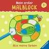 Mein erster Malblock: Alle meine Farben Kinderbücher;Malbücher und Bastelbücher - Ravensburger