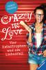 Crazy in Love Bücher;Jugendbücher - Ravensburger
