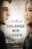 Solange wir lügen Jugendbücher;Liebesromane - Ravensburger