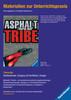 Materialien zur Unterrichtspraxis - Morton Rhue: Asphalt Tribe Jugendbücher;Brisante Themen - Ravensburger