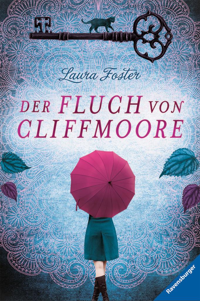 Der Fluch von Cliffmoore (Laura Foster)