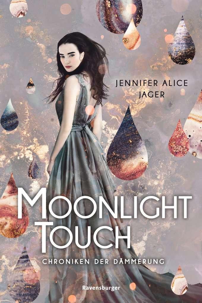 Bücherblog. Neuerscheinungen. Buchcover. Chroniken der Dämmerung - Moonlight Touch (Band 1) von Jennifer Alice Jager. Jugendbuch. Fantasy. Ravensburger.