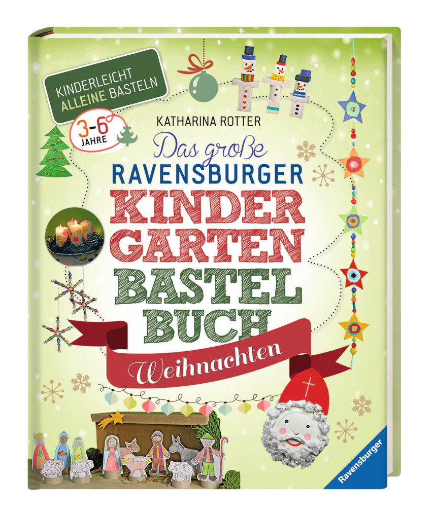 das gro e ravensburger kindergarten bastelbuch weihnachten. Black Bedroom Furniture Sets. Home Design Ideas
