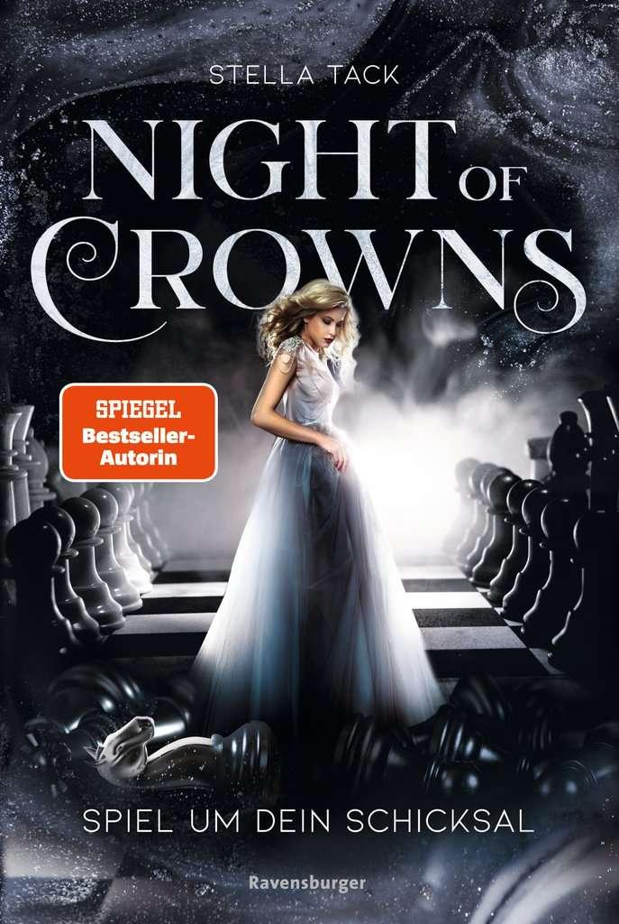 Bücherblog. Neuzugang. Buchcover. Night of Crowns - Spiel um dein Schicksal (Bd.1) von Stella Tack. Fantasy. Jugendbuch. Ravensburger Verlag.