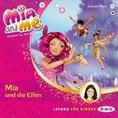 Mia & Me - Teil 1: Mia und die Elfen tiptoi®;tiptoi® Hörbücher - Ravensburger