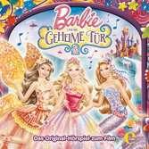 Barbie und die geheime Tür (Das Original-Hörspiel zum Film) tiptoi®;tiptoi® Hörbücher - Ravensburger