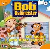Bob der Baumeister - Folge 9: Mit Musik geht alles besser! tiptoi®;tiptoi® Hörbücher - Ravensburger