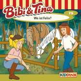 Bibi und Tina - Wo ist Felix? tiptoi®;tiptoi® Hörbücher - Ravensburger
