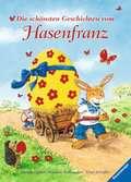 Die schönsten Geschichten vom Hasenfranz Bücher;Bilder- und Vorlesebücher - Ravensburger