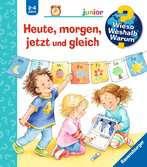 Heute, morgen, jetzt und gleich Kinderbücher;Wieso? Weshalb? Warum? - Ravensburger