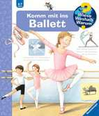 Komm mit ins Ballett Kinderbücher;Wieso? Weshalb? Warum? - Ravensburger