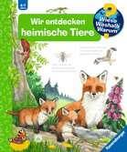 Wir entdecken heimische Tiere Kinderbücher;Wieso? Weshalb? Warum? - Ravensburger