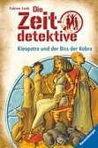 Die Zeitdetektive, Band 15: Kleopatra und der Biss der Kobra Kinderbücher;Kinderliteratur - Ravensburger
